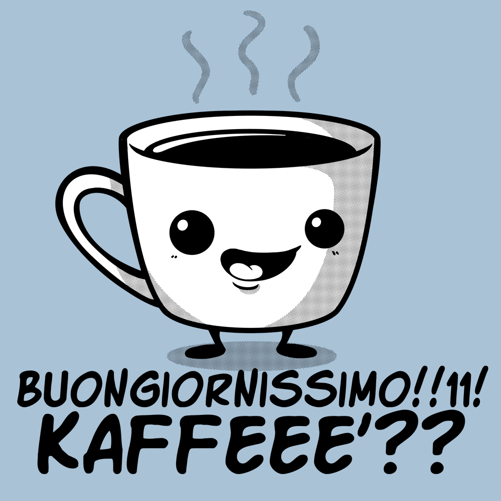 Chi scrive non muore mai: La piaga del 'buongiornissimo kaffèèèè'...